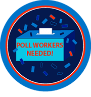 Poll Workers Needed Opens in new window